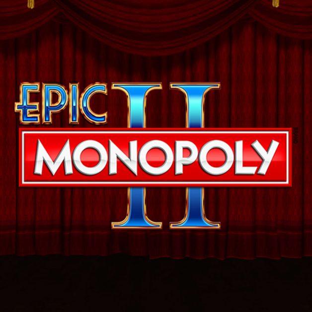 Epic Monopoly 2 – Slot Review